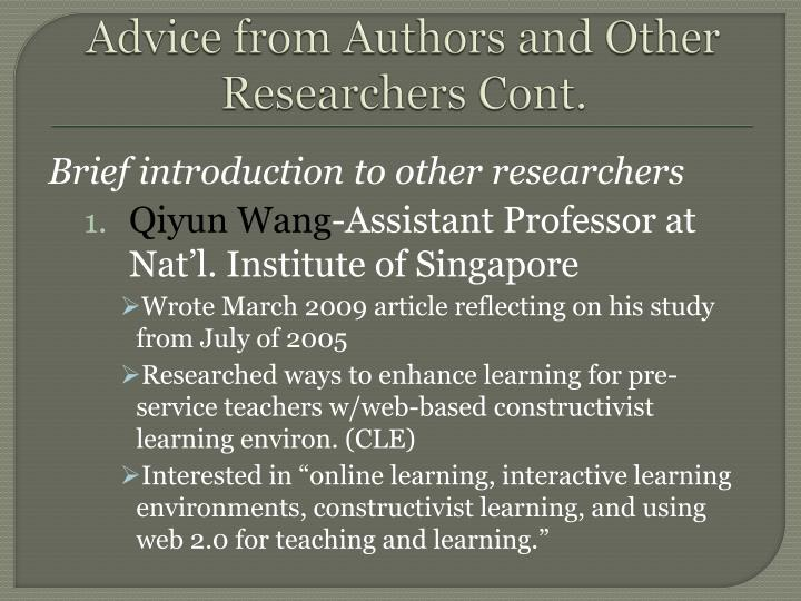Advice from Authors and Other Researchers Cont.