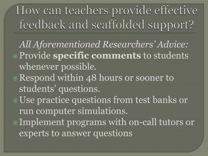 How can teachers provide effective feedback and