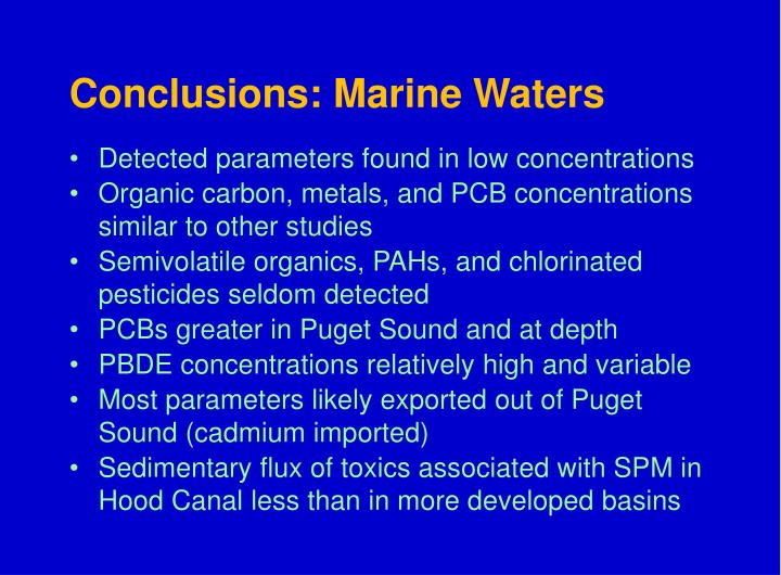 Conclusions: Marine Waters