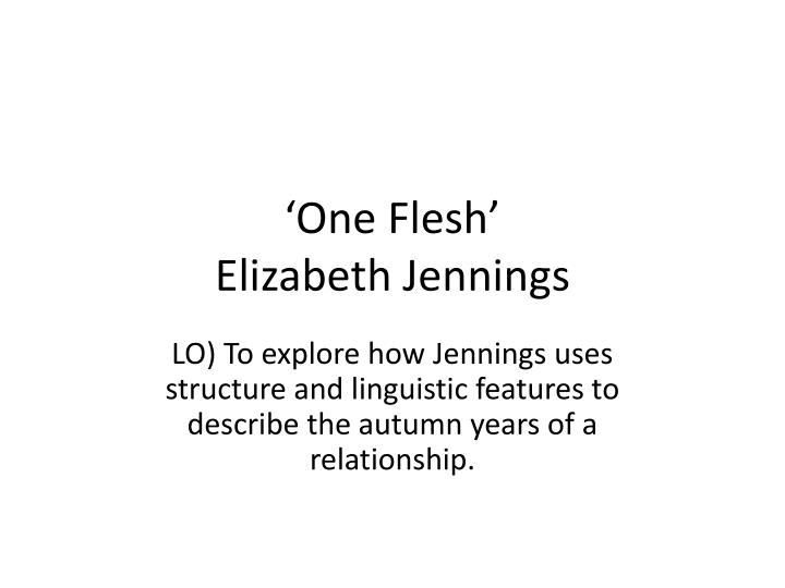 """an analysis of elizabeth jennings one Quiet and kind: """"love poem"""" by elizabeth jennings by kim on june 1, 2010 there is a shyness that we have only with those whom we most love something it has to do also  read them below or add one} 1 pam 060110 at 11:27 pm bravo elizabeth jennings sublime 2 pam 060110 at 11:33 pm."""