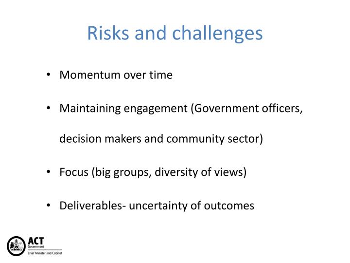Risks and challenges