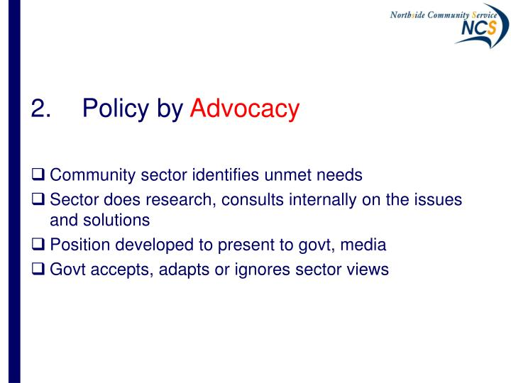 2.	Policy by