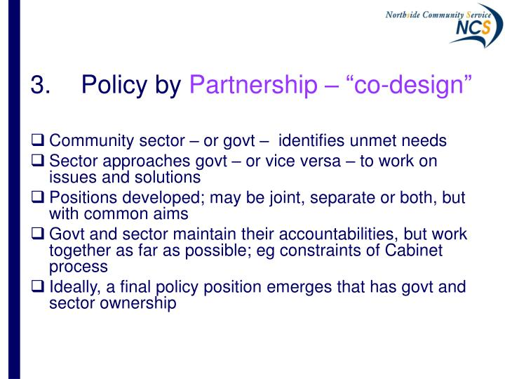 3.	Policy by