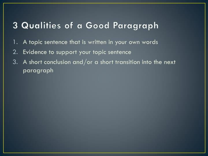 3 Qualities of a Good Paragraph