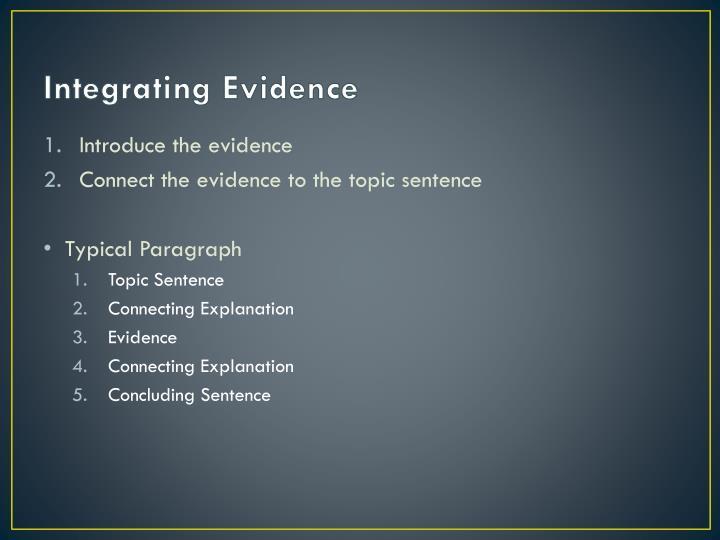 Integrating Evidence