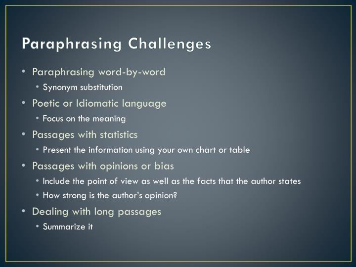 Paraphrasing Challenges