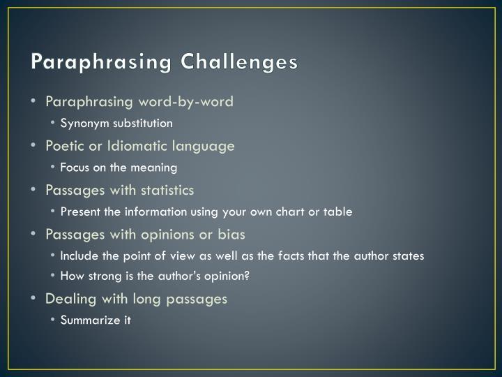 Paraphrasing Challenges