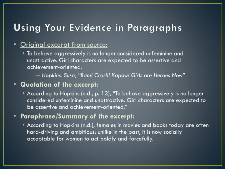 Using Your Evidence in Paragraphs