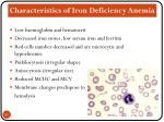 characteristics of iron deficiency anemia