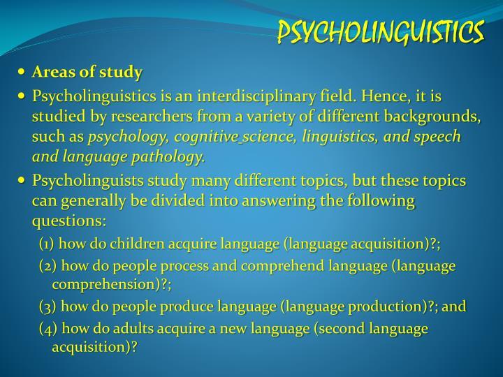 psycholinguistics linguistics and language production essay Psycholinguistic models of speech production: levelt's modular model of speech production on studybaycom - linguistics, term paper - luvlyn, id - 211125.