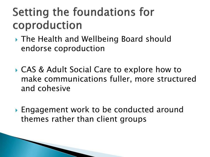 Setting the foundations for coproduction