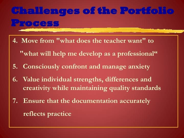 Challenges of the Portfolio Process