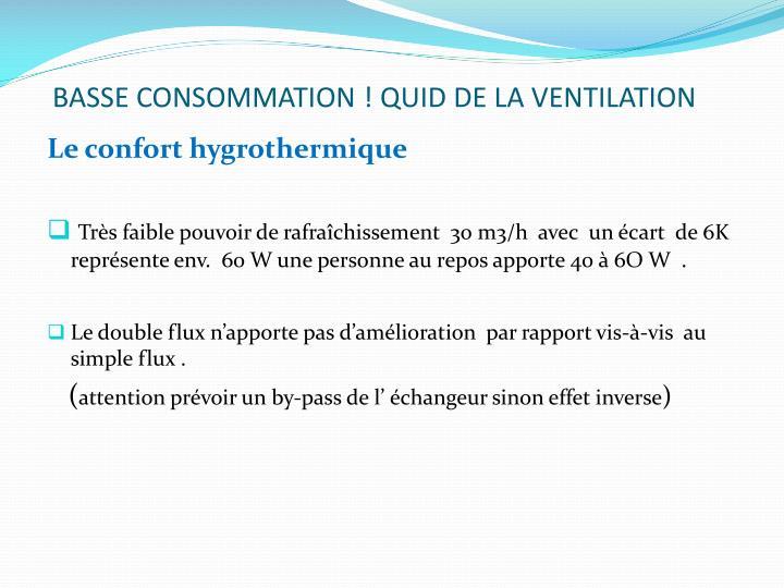 BASSE CONSOMMATION! QUID DE LA VENTILATION