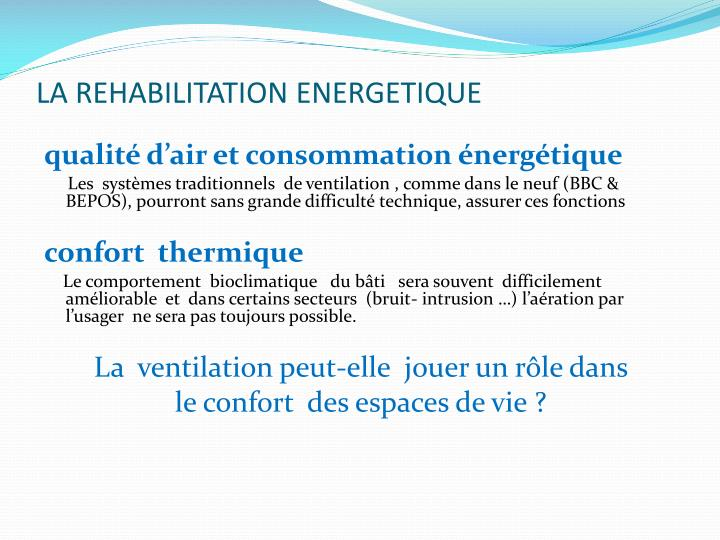 LA REHABILITATION ENERGETIQUE