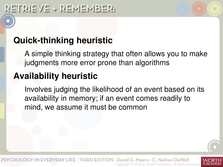 Quick-thinking heuristic
