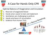 a case for hands only cpr11