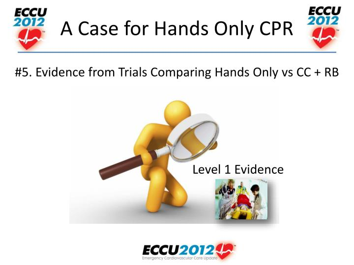 #5. Evidence from Trials Comparing Hands Only