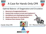 a case for hands only cpr26