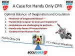 a case for hands only cpr27