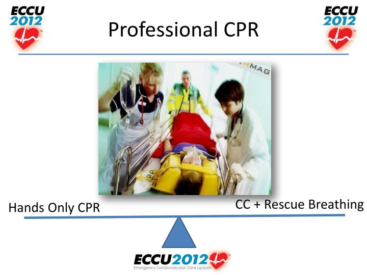 Professional CPR