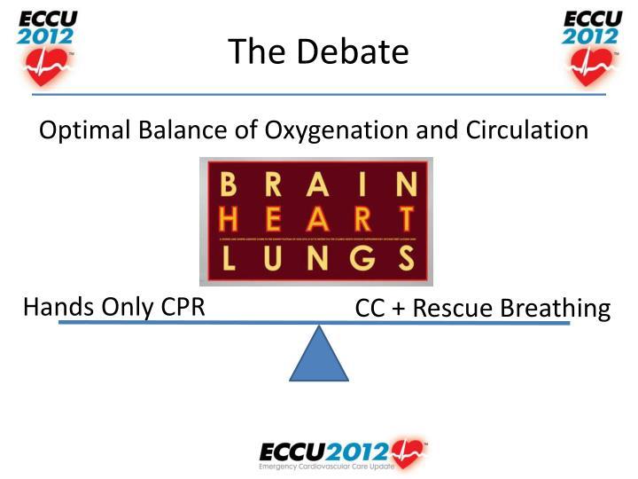 Optimal Balance of Oxygenation and Circulation