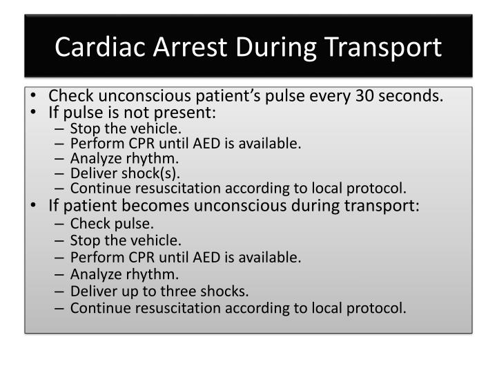 Cardiac Arrest During Transport