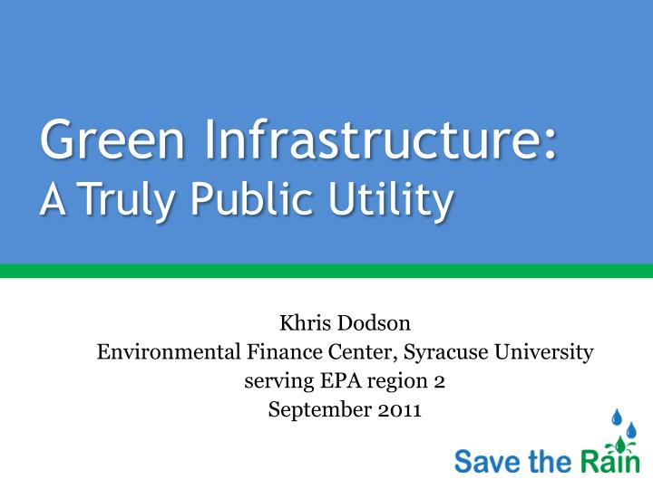 Green infrastructure a truly public utility