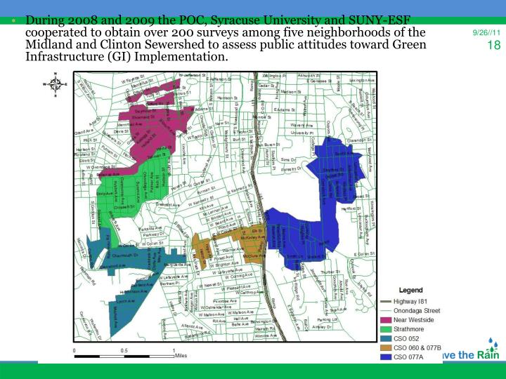 During 2008 and 2009 the POC, Syracuse University and SUNY-ESF cooperated to obtain over 200 surveys among five neighborhoods of the Midland and Clinton Sewershed to assess