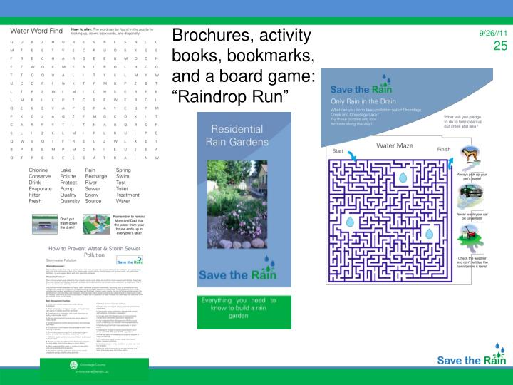 "Brochures, activity books, bookmarks, and a board game: ""Raindrop Run"""