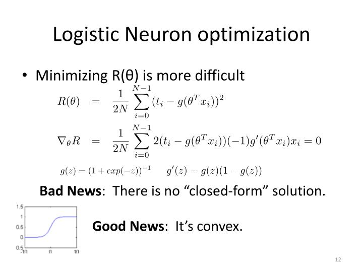 Logistic Neuron optimization