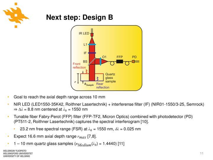 Next step: Design B