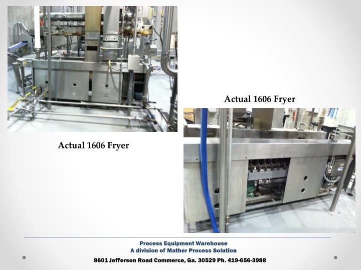 Actual 1606 Fryer