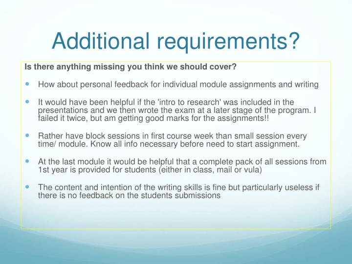Additional requirements?