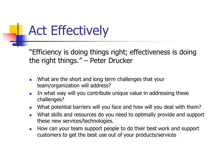 Act Effectively