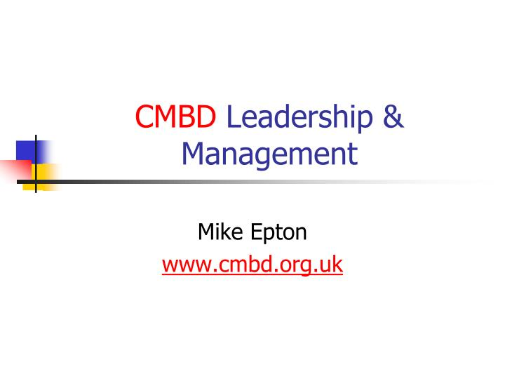 Cmbd leadership management