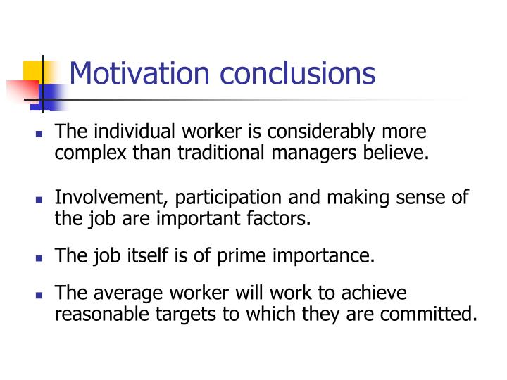 Motivation conclusions