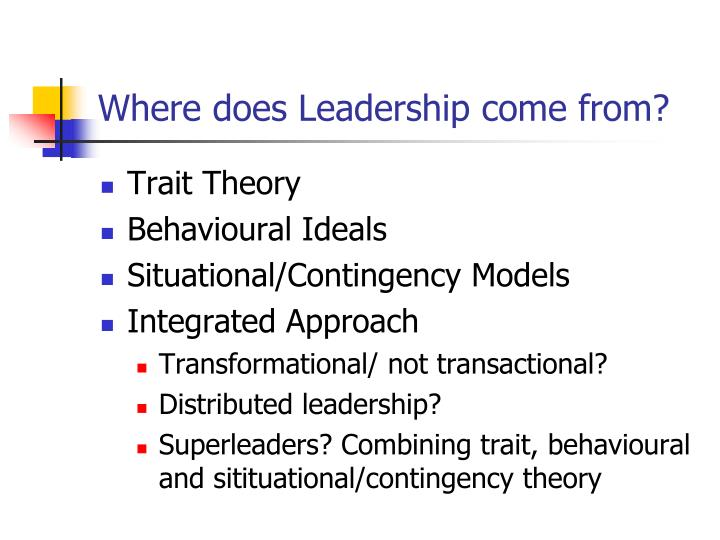 Where does Leadership come from?