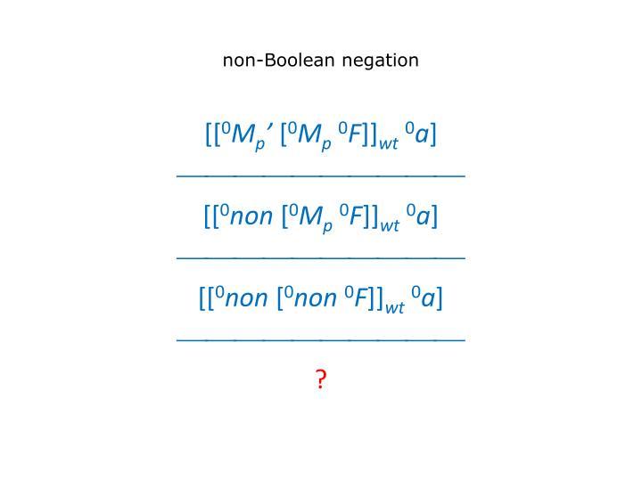 non-Boolean