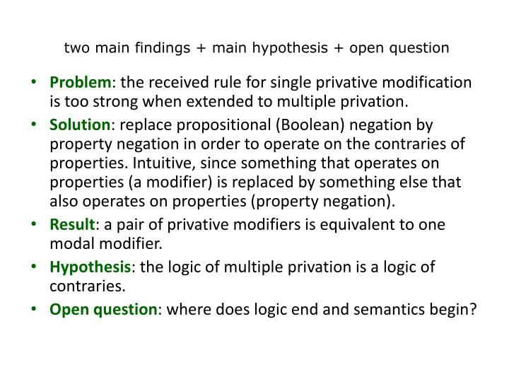 two main findings + main hypothesis + open question