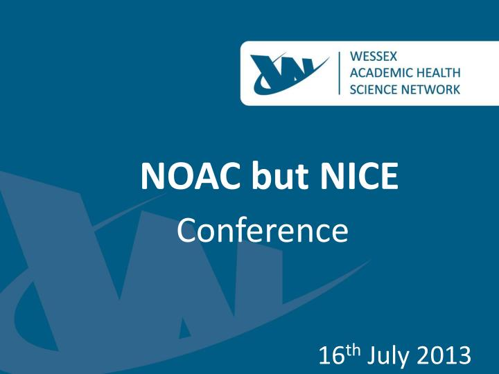 NOAC but NICE