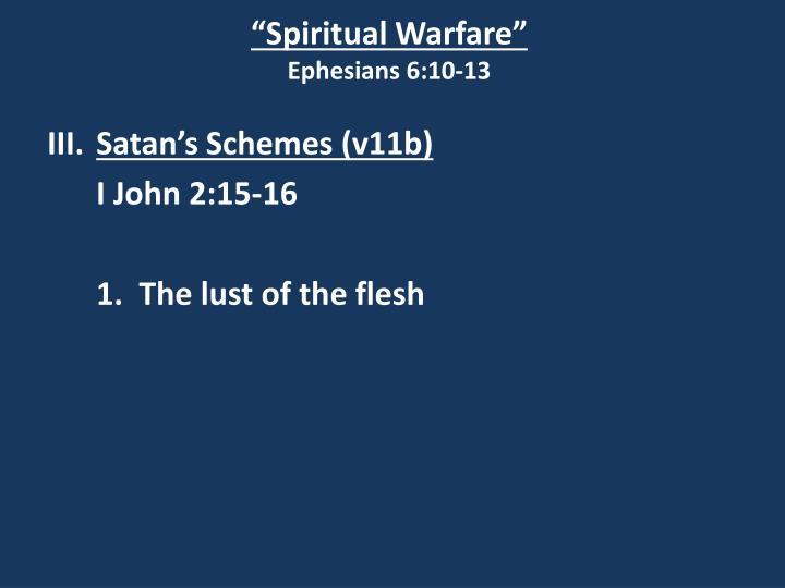 """""""Spiritual Warfare"""""""
