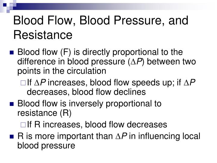 Blood Flow, Blood Pressure, and Resistance