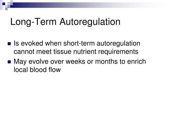 Long-Term Autoregulation