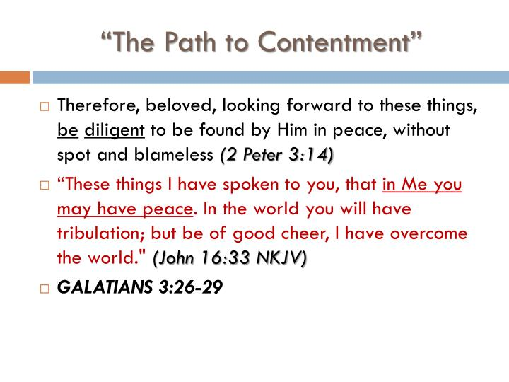 """The Path to Contentment"""