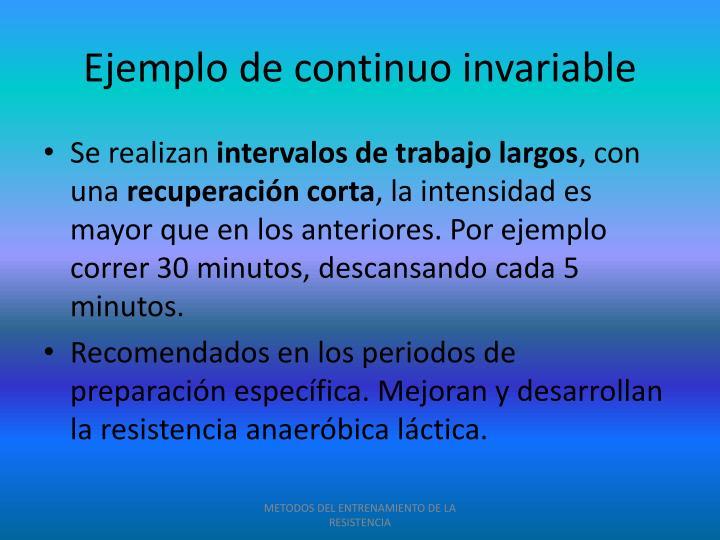 Ejemplo de continuo invariable