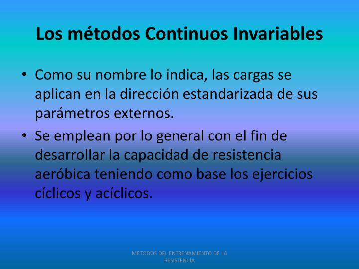 Los métodos Continuos Invariables