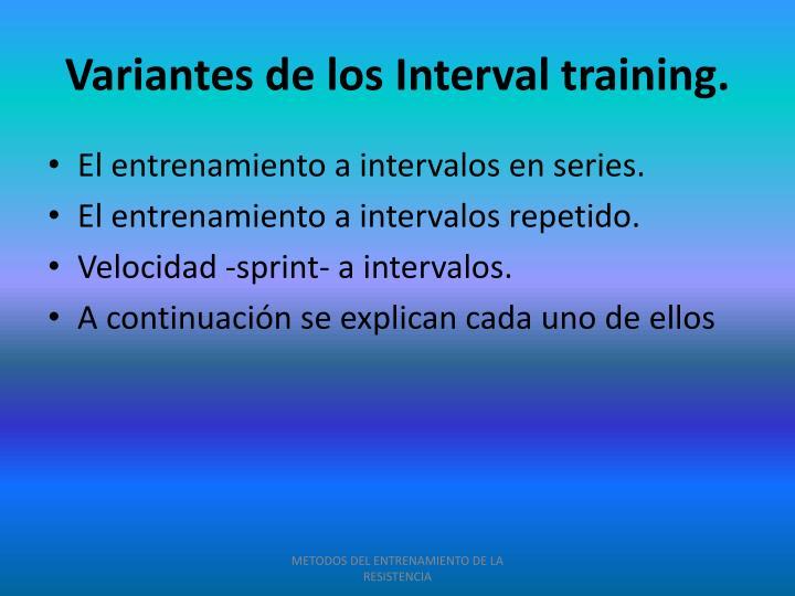 Variantes de los Interval training.