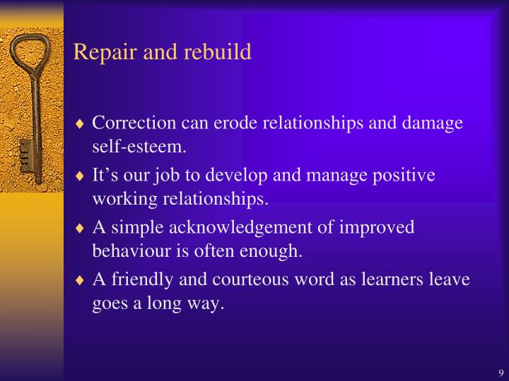 Repair and rebuild