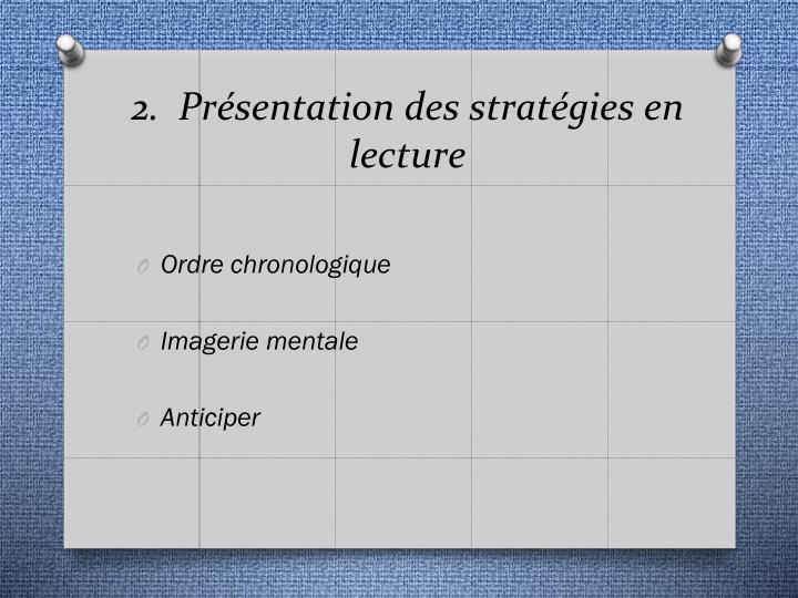 2.  Présentation des stratégies en lecture