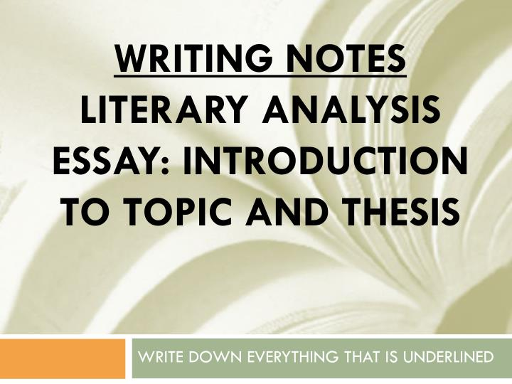 literary essay ppt Literary essay: grade 5 writing unit 2 this document is the property of the michigan association of intermediate school administrators (maisa.